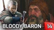 Witcher 3 Ciri & The BLOODY BARON - Story & Gameplay Walkthrough 14 PC