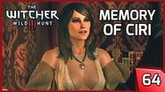 The Witcher 3 ► Ciri and Geralt's Past Memories, Corinne Tilly - Story and Gameplay 64 PC
