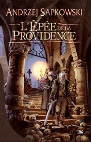 L'Epee de la Providence 2008