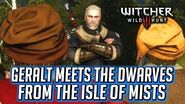 Witcher 3 - Geralt Meets the Dwarves who Stole his Boat on the Isle of Mists - Master Mirror