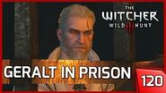 The Witcher 3 - GERALT IN PRISON - Story & Gameplay Walkthrough 120 PC