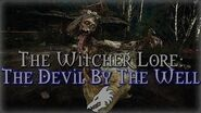 Legends of The Witcher The Devil by The Well