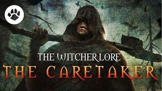 Who is The Caretaker? The Witcher lore - Witcher 3 Theories