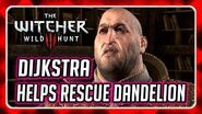 Witcher 3 - Dijkstra Helps Geralt Rescue Dandelion