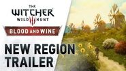 "The Witcher 3 Wild Hunt -- Blood and Wine ""New Region"" Trailer"