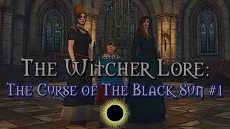 Legends of The Witcher The Curse of The Black Sun Part 1