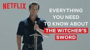 Henry Cavill Explains Everything You Need To Know About The Witcher's Swords The Witcher Netflix