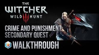 The Witcher 3 Wild Hunt Walkthrough Crime and Punishment Secondary Quest Guide Gameplay Let's Play