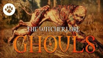 What are Ghouls? The Witcher 3 Lore - Ghouls