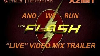 "Within Temptation feat. Xzibit- And We Run (The Flash ""Live"" Video Mix) trailer"