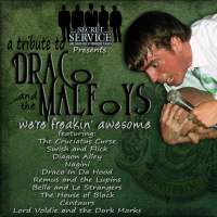 We're Freakin' Awesome A Tribute to Draco and the Malfoys