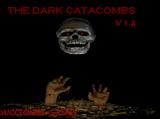 Dark Catacombs, The
