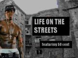 Life on the Streets Episode 1
