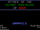 Attack of the Mutant Munchkins of Doom