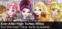 TR-Ever After High Turkey Wikia