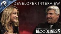 Bloodlines 2 - Developer Interview