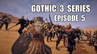 Gothic 3 Tv Series Episode 5 - The Battle of Ben Ada