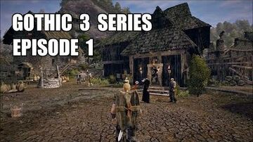 Gothic 3 Tv Series Episode 1