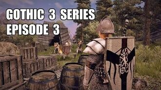 Gothic 3 Tv Series Episode 3