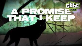 Wolfblood Season 3 Theme (LYRIC VIDEO) - A Promise That I Keep