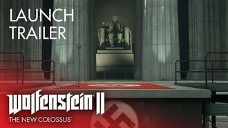 Launch Trailer – Wolfenstein II The New Colossus