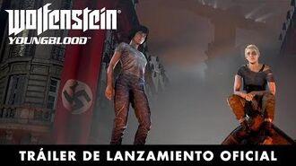 Wolfenstein Youngblood – Tráiler de lanzamiento oficial
