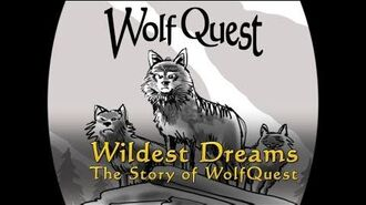 Wildest Dreams The Story of WolfQuest (Chapter 1)