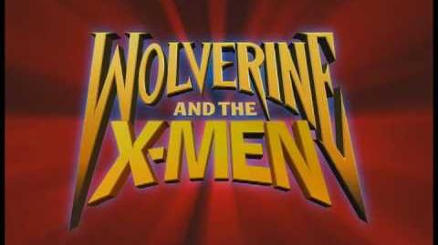 WOLVERINE AND THE X-MEN TRAILER