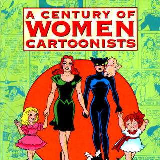 <i>A Century of Women Cartoonists</i> (1993)