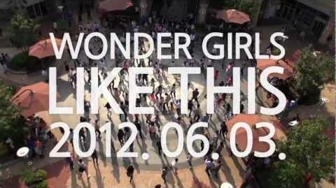 "Teaser Wonder Girls Like this Making of ""Like this"""