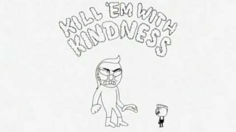 Wondershowzen - Kill 'em with kindness