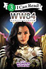 I Can Read WW84 - Meet Wonder Woman
