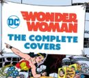 Wonder Woman: The Complete Covers