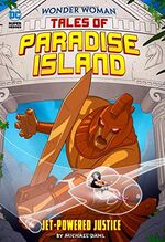 Tales of Paradise Island - Jet-Powered Justice alt