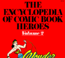 The Encyclopedia of Comic Book Heroes: Volume 2