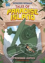 Tales of Paradise Island - Jet-Powered Justice 00