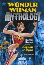 Mythology WW and the Heroes of Myth