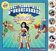 DC Super Friends Girl Power lift flap book