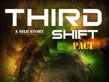 Third Shift - Pact