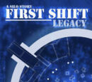 First Shift - Legacy