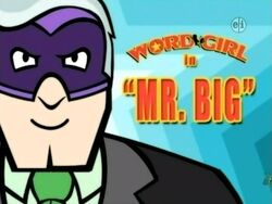 Mr. Big title card