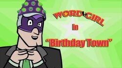 Birthday Town titlecard