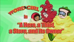 A Hero, A Thief, A Store, and Its Owner titlecard