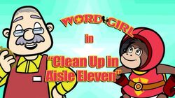 Clean Up in Aisle Eleven titlecard