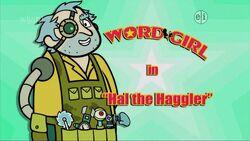 Hal the Haggler titlecard