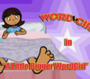 A Little Bigger WordGirl