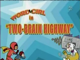 Two-Brain Highway