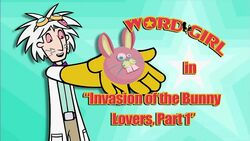 Invasion of the Bunny Lovers pt 1 titlecard