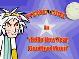 Hello New Year, Goodbye Moon