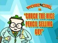 Chuck the Nice Pencil Selling Guy